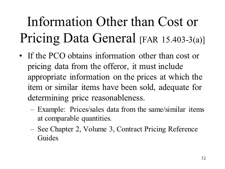 Information Other than Cost or Pricing Data General [FAR 15.403-3(a)]